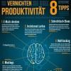 Vorschau Infografik: 8 sichere Tipps wie Sie Ihre Produktivität vernichten
